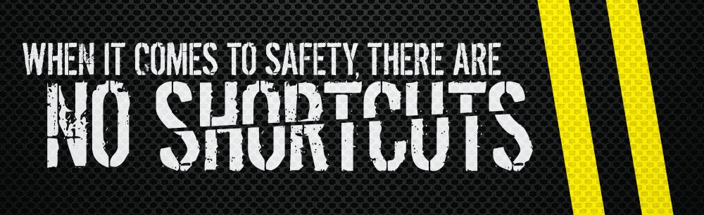 When It Comes To Safety There Are No Shortcuts (Yl Stripes) - Banner Motivational Banners