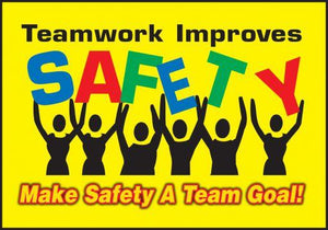 Teamwork Improves Safety - Floor Sign Adhesive Signs