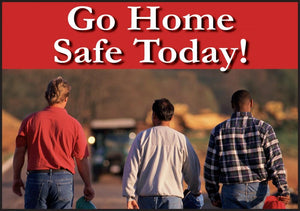 Go Home Safe Today (Red) - Floor Sign Adhesive Signs