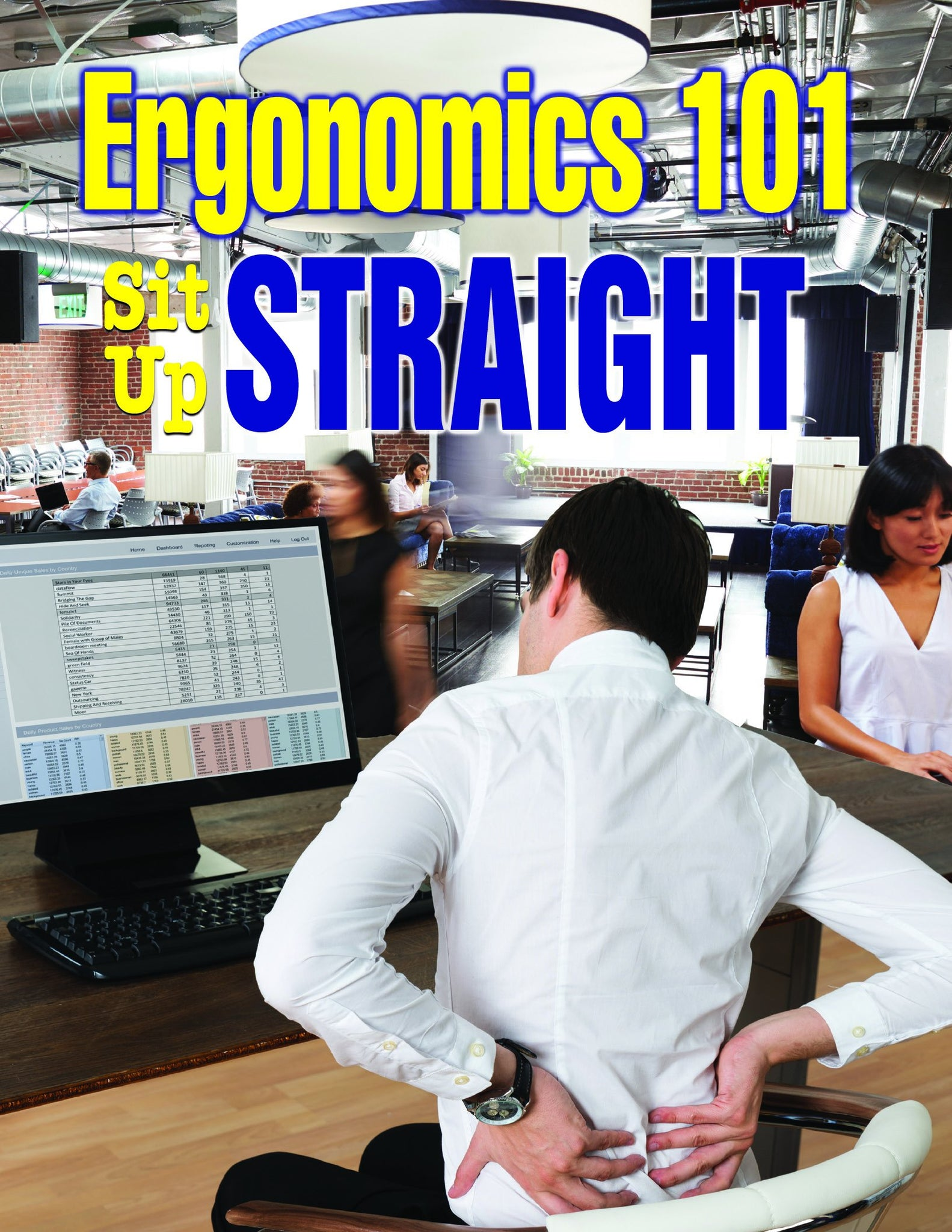Ergonomics 101 Sit Up Straight - Safety Poster New Posters General
