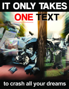 It Only Takes One Text - Safety Poster New Posters Transportation
