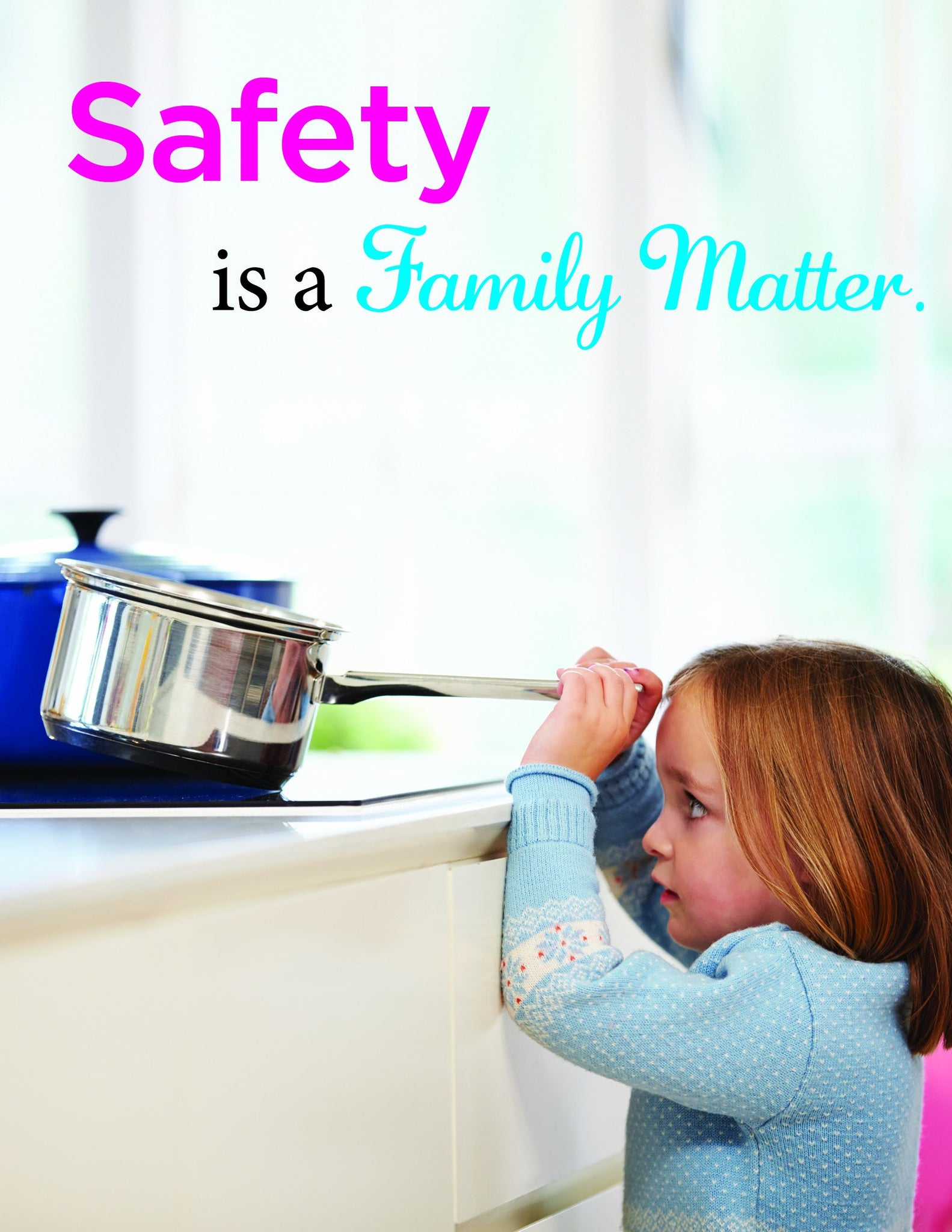 Safety Is A Family Matter - Poster New Posters Seasonal