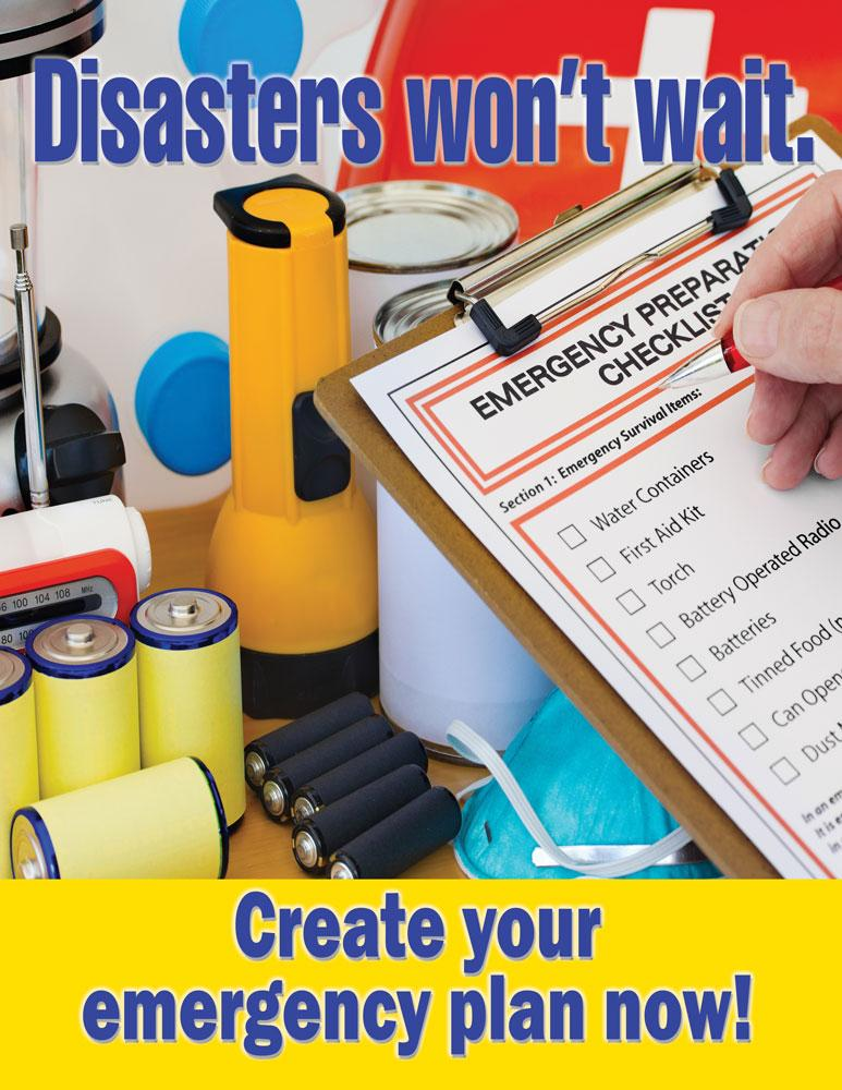 Disasters Wont Wait Create Your Emergency Plan - Safety Poster New Posters General