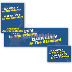 Safety Is The Priority Quality Standard - Reinforcement Bundle (Style C)
