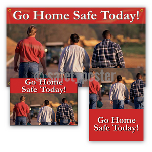 Go Home Safe Today (Red) - Safety Reinforcement Bundle (Style C)
