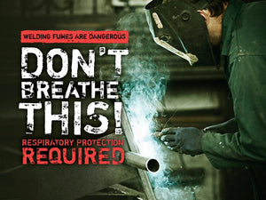 Welding Fumes Are Dangerous Dont Breathe This - Safety Poster New Posters