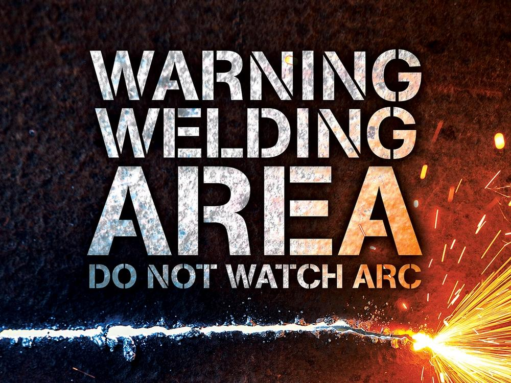 Warning Welding Area Do Not Watch The Arc - Safety Poster New Posters