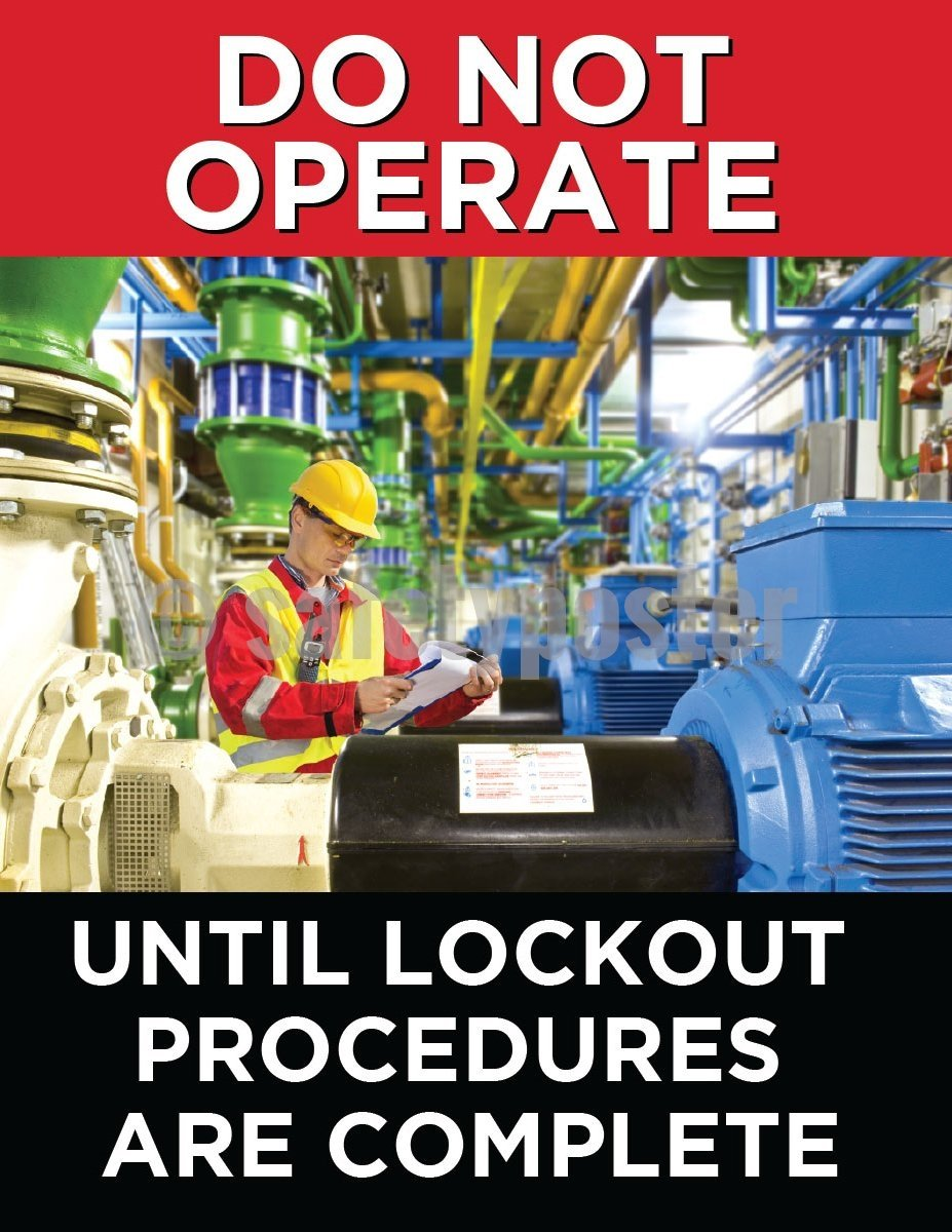 Do Not Operate Until Lockout Procedures Are Complete - Safety Poster Machine New Posters