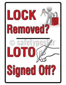 Lock Removed Loto Signed Off - Safety Poster Machine New Posters