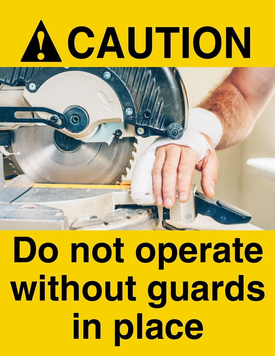 Do Not Operate Without Guards In Place - Safety Poster Machine New Posters