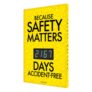 Because Safety Matters _ Days Accident-Free (Yellow) Digi-Day 3