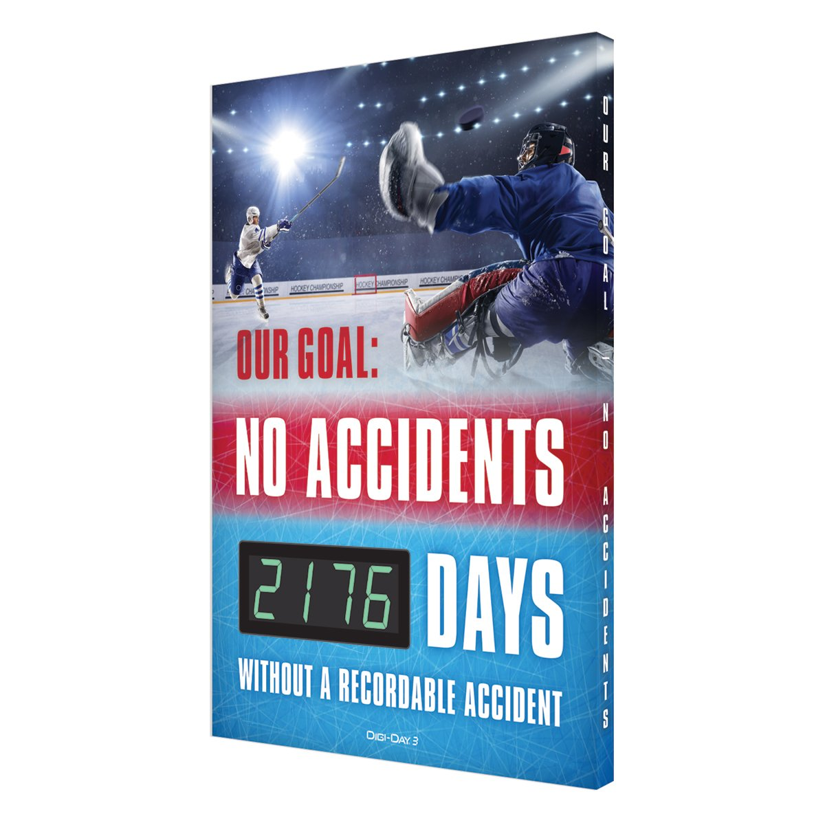 Make A Goal No Accidents _ Days Without Recordable (Updated) Digi-Day 3