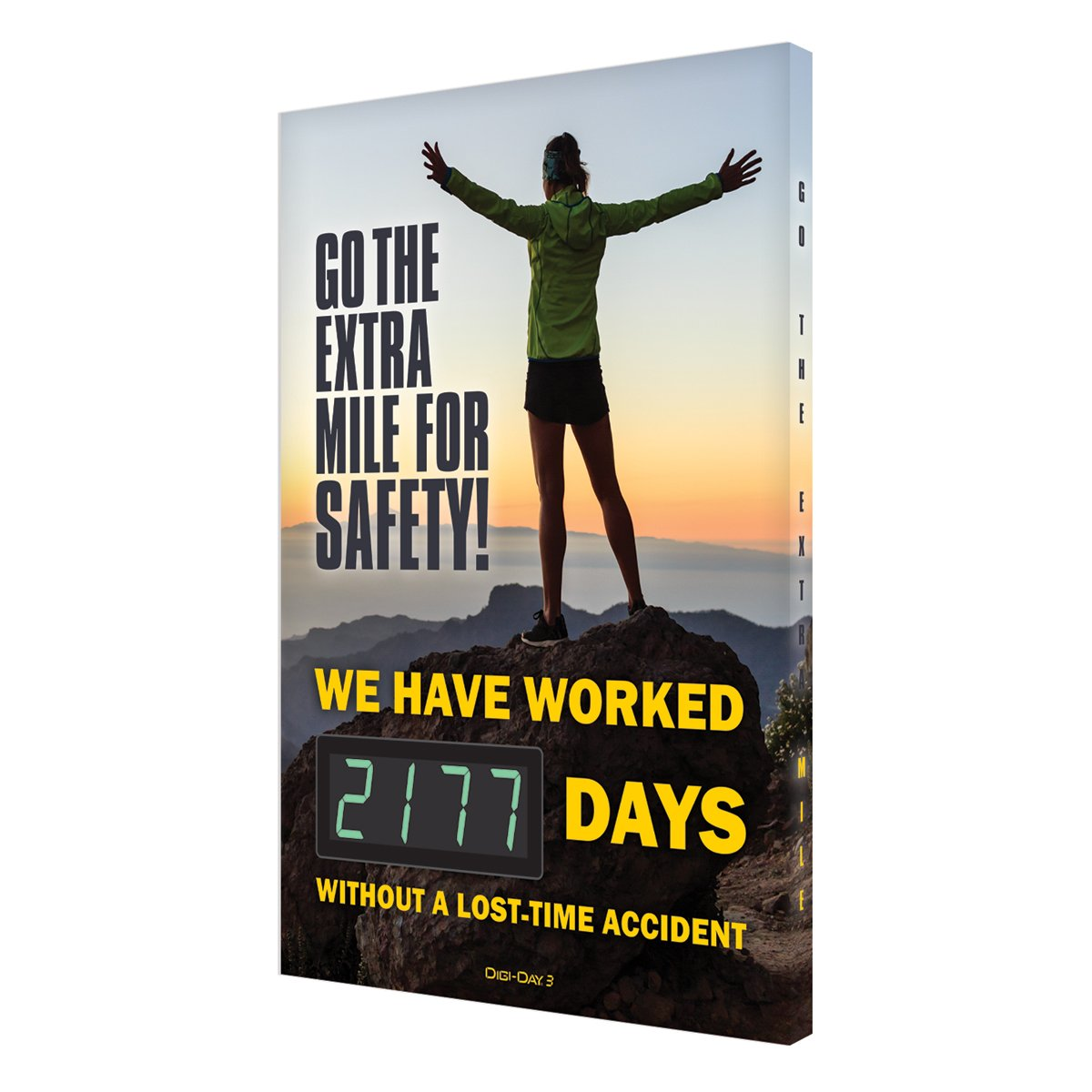 Go The Extra Mile For Safety! _ Days Without A Lost Time Accident - Digi-Day 3