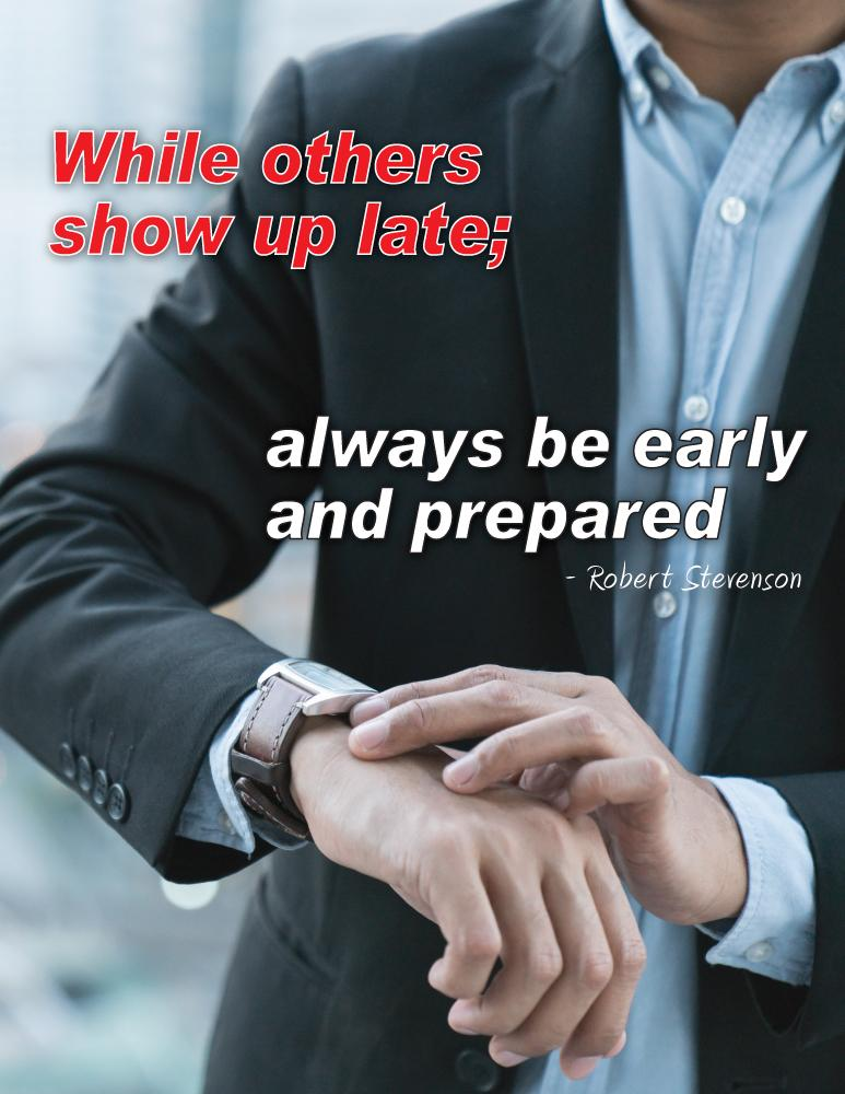 Always Be Early And Prepared - Robert Stevenson Motivational Poster Posters New