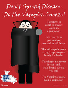 Don't Spread Disease, Do the Vampire Sneeze (Cold & Flu) - Safety Poster