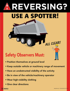 Reversing? Use a Spotter - Safety Poster