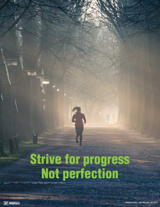 Strive For Progress Not Perfection (Trail) - Motivational Poster