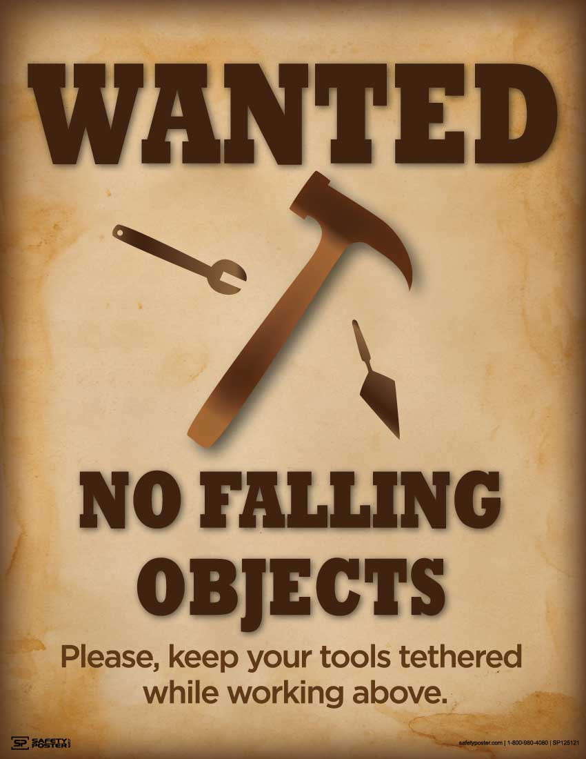 Wanted No Falling Objects - Safety Poster