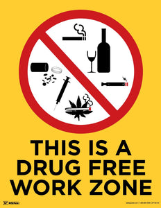 This is a Drug Free Work Zone - Safety Poster