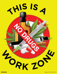 This is a No Drugs Work Zone - Safety Poster