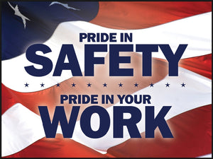 Pride in Safety, Pride in Your Work - Safety Poster