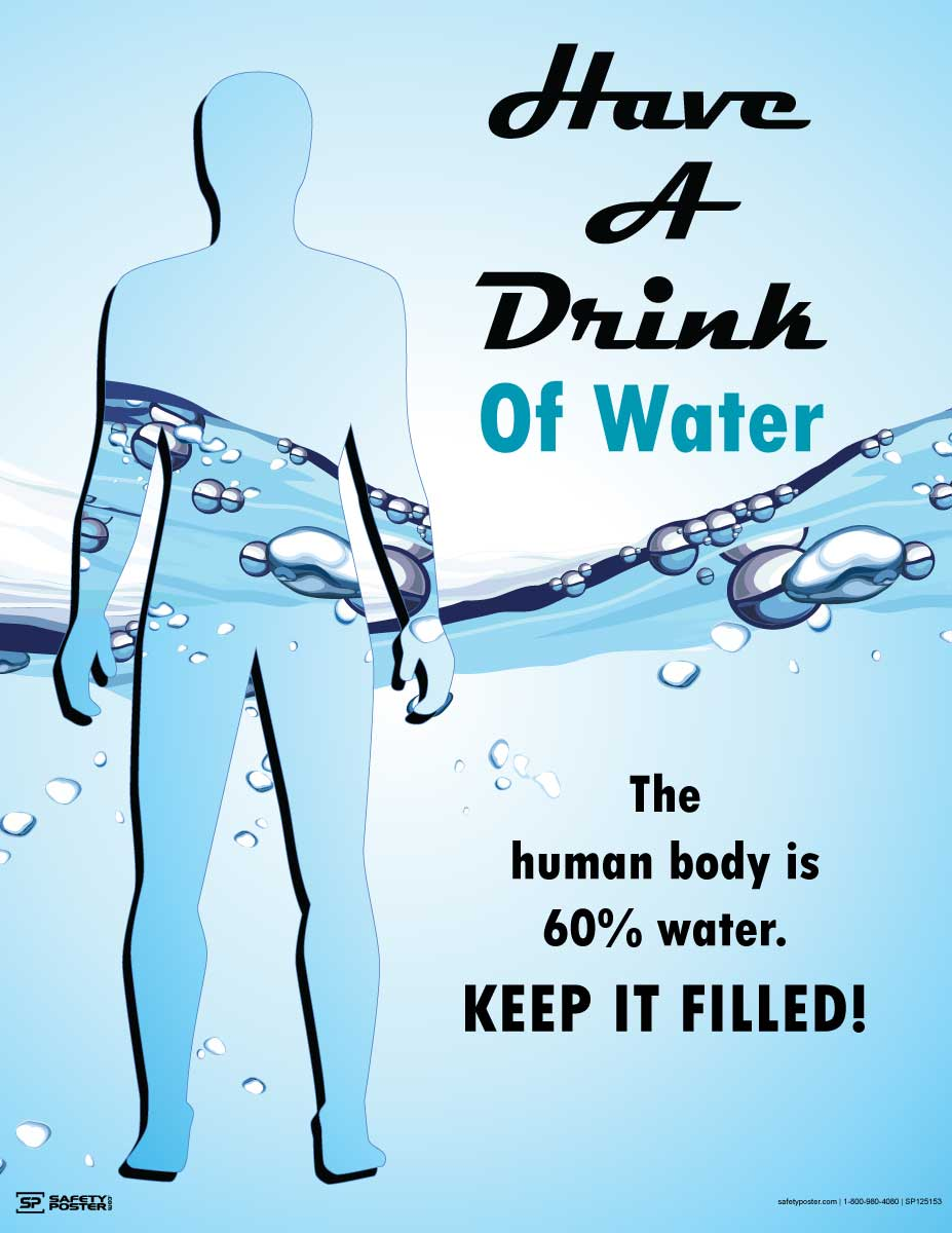 Have a Drink of Water - Safety Poster