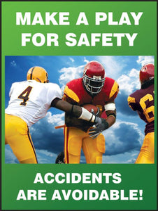 Make a Play for Safety, Accidents are Avoidable - Safety Poster