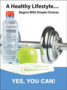 A Healthy Lifestyle Begins with Simple Choices - Safety Poster
