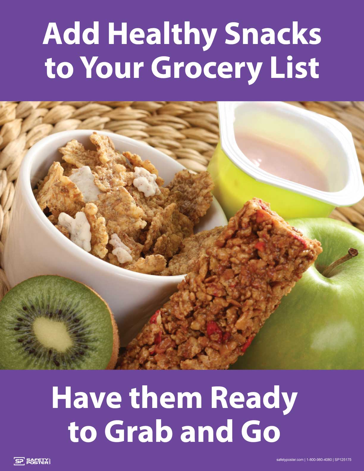 Add Healthy Snacks to Your Grocery List - Safety Poster