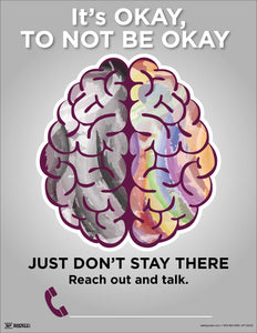It's Okay To Not Be Okay - Safety Poster