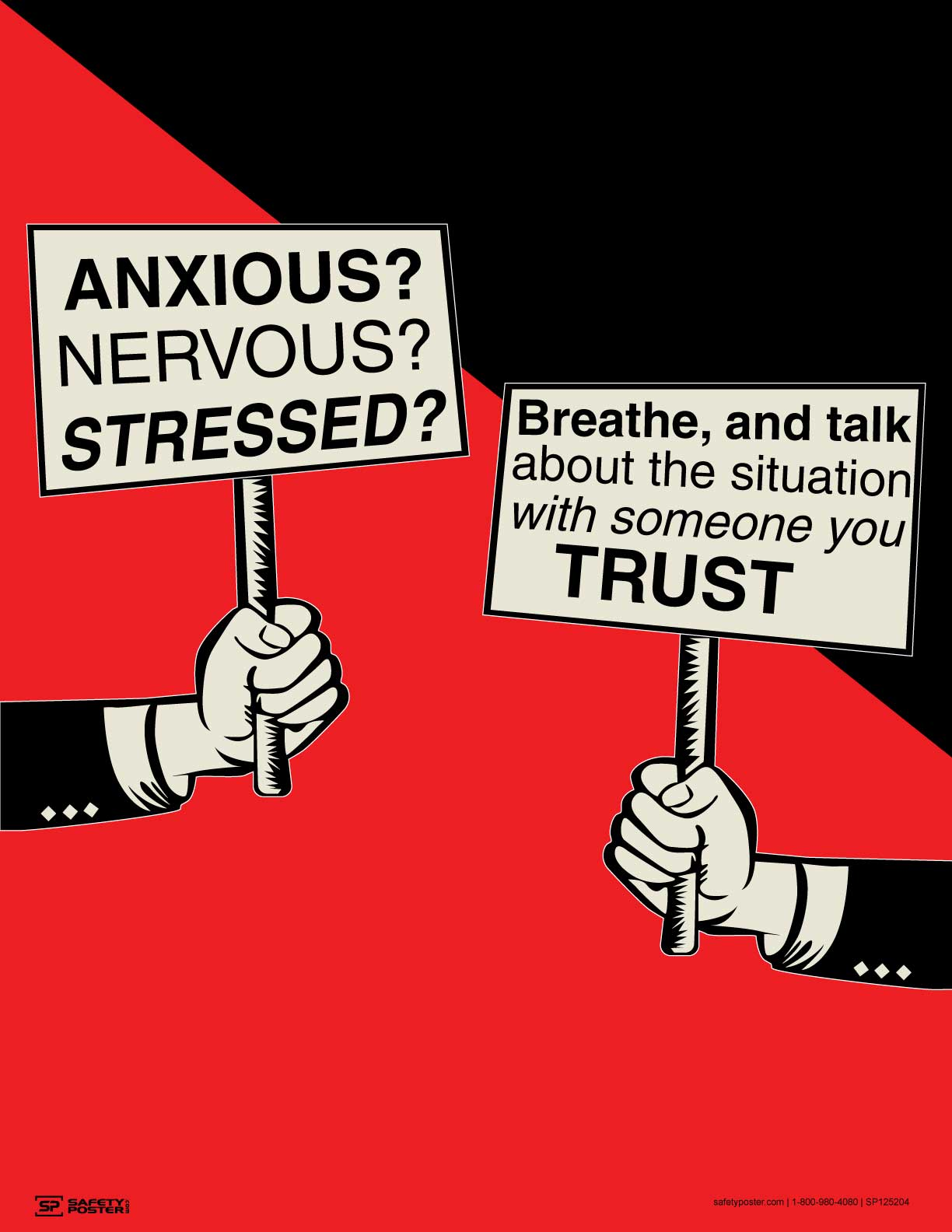 Anxious? Nervous? Stressed? - Safety Poster
