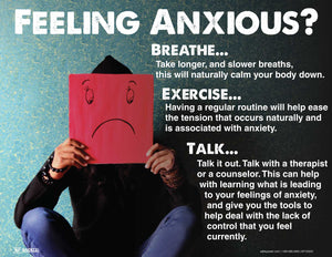 Feeling Anxious? Breathe Exercise Talk - Safety Poster