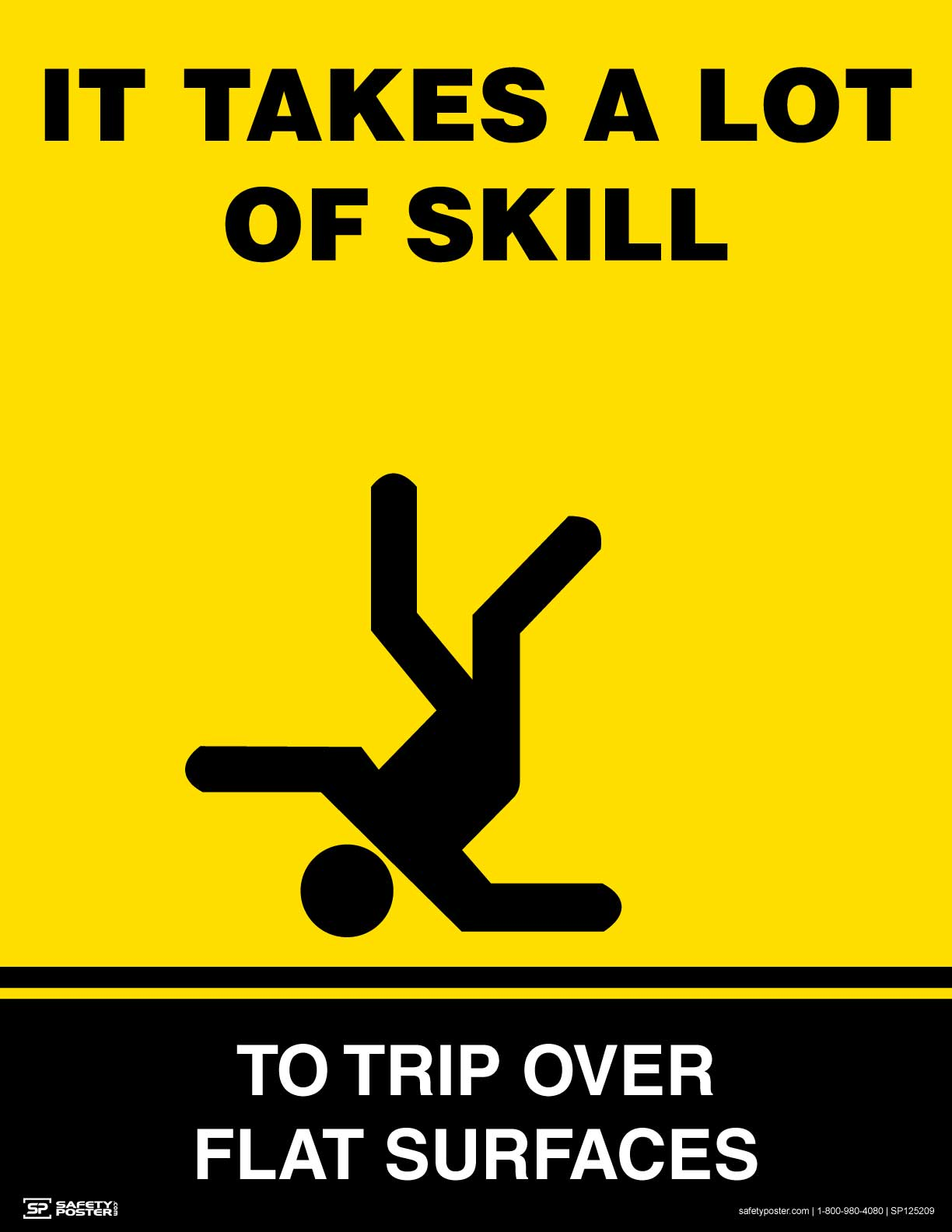 It Takes A Lot Of Skill - Safety Poster