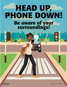 Head Up, Phone Down - Safety Poster