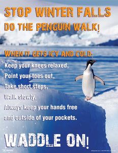 Stop Winter Falls Waddle On - Safety Poster