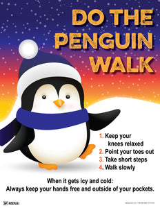 Do The Penguin Walk - Safety Poster