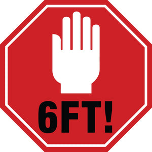 6 Feet (Stop Sign) - Floor Sign