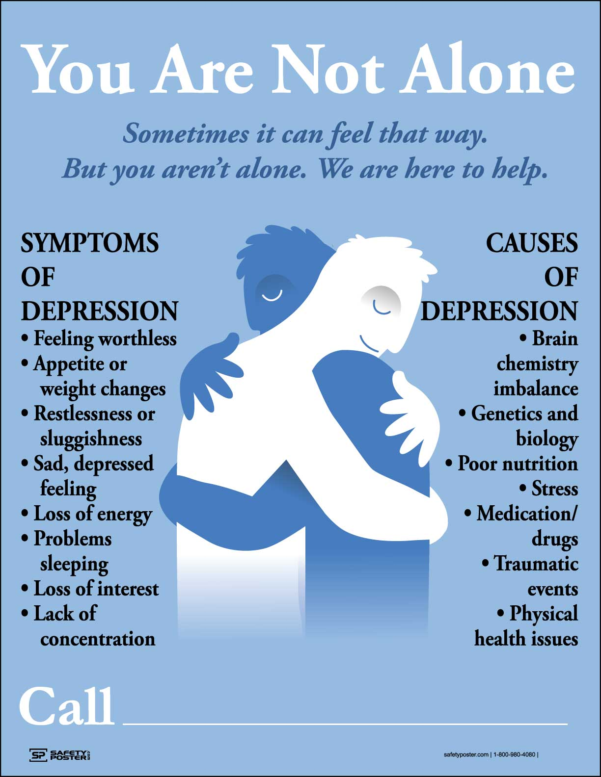 You Are Not Alone - Safety Poster