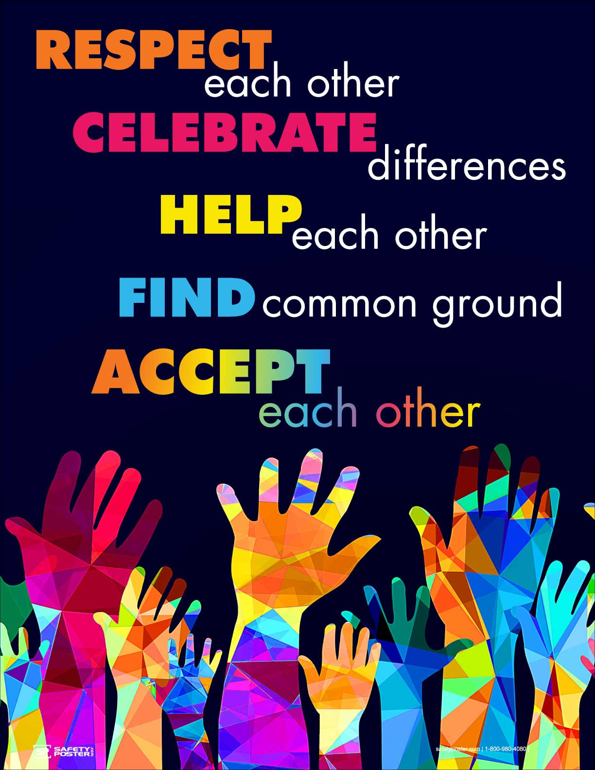 RESPECT Each Other ACCEPT Each Other - Safety Poster