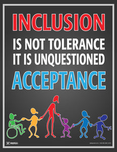 Inclusion Is Not Tolerance - Safety Poster