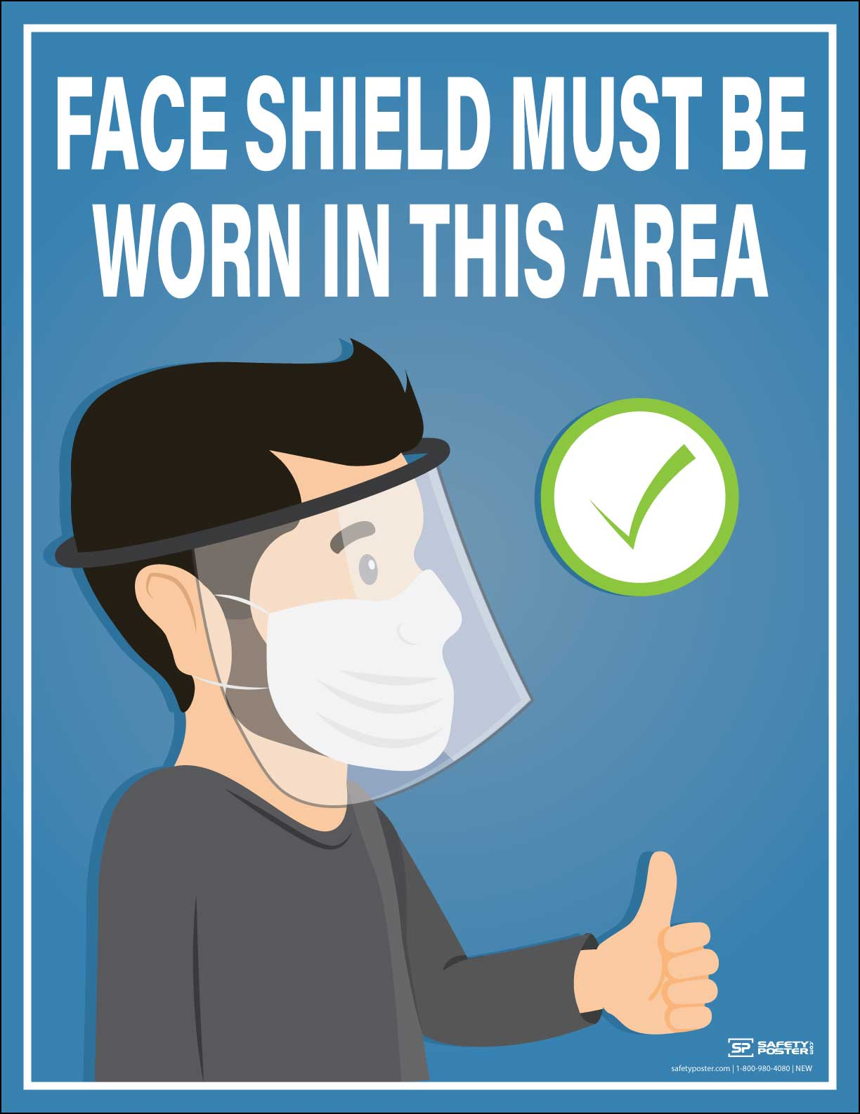 Face Shield Must be Worn – Safety Poster