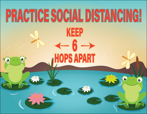 Practice Social Distancing Keep 6 Hops Apart – Safety Poster