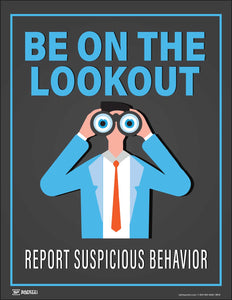 Be On The Lookout Report Suspicious Behavior – Safety Poster