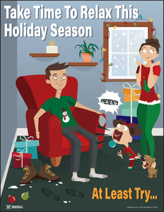 Take Time To Relax This Holiday Season - Safety Poster