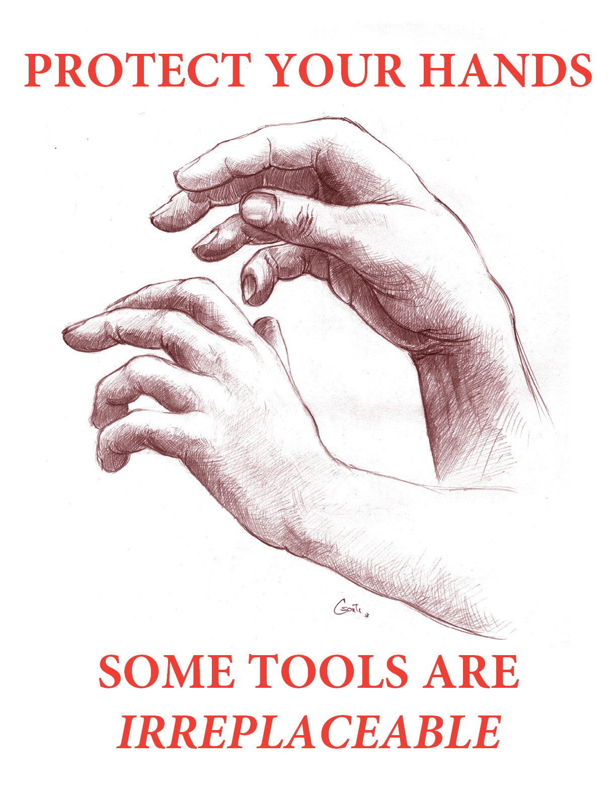 Protect Your Hands Some Tools Are Irreplaceable - Safety Poster