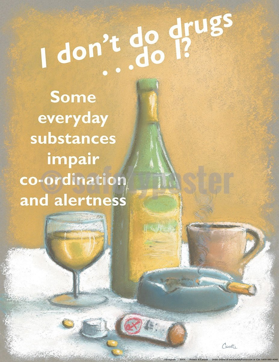 I Dont Do Drugs - Safety Poster Health & Wellness