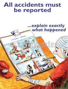 Safety Poster - All Accidents Must Be Reported - safetyposter.com