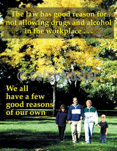 Safety Poster - Reasons For Not Allowing Drugs And Alcohol In The Workplace - safetyposter.com