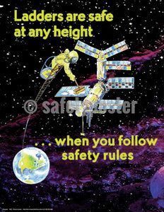 Ladders Are Safe At Any Height - Safety Poster General