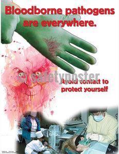 Safety Poster - Bloodborne Pathogens Are Everywhere - safetyposter.com